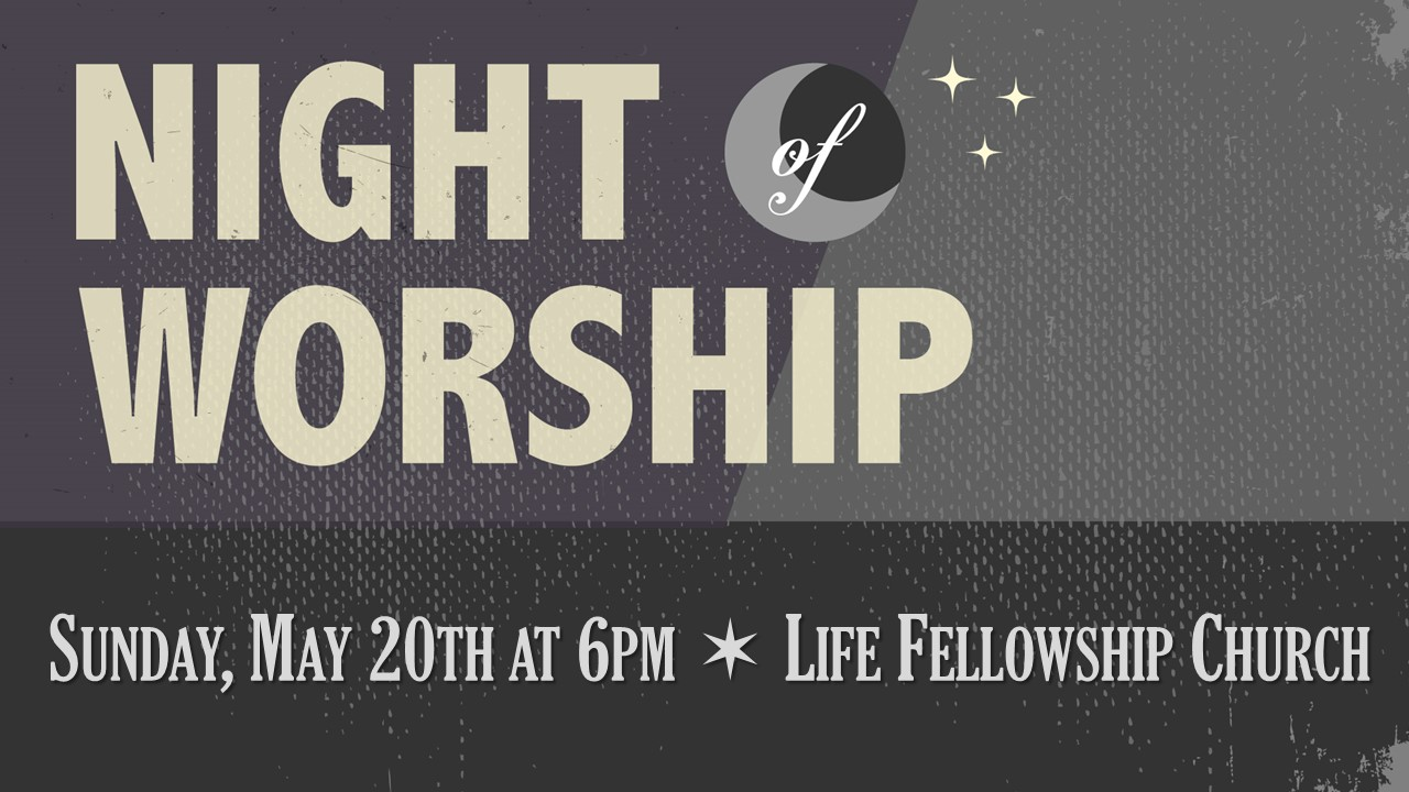 Night of Worship May 2018
